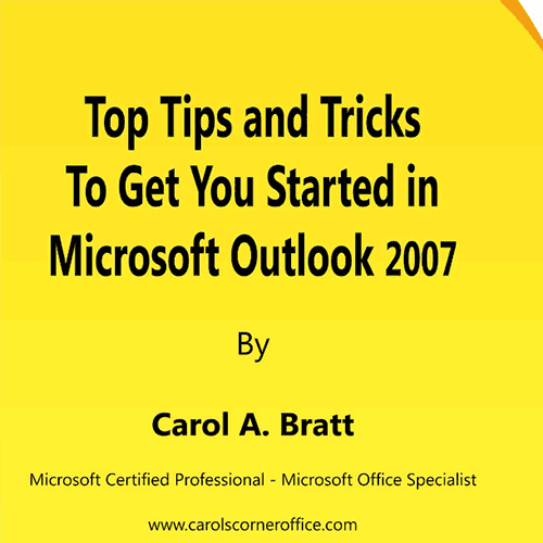 Microsoft Outlook 2007 Tips and Tricks